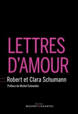 Lettres d'amour SCHUMANN Robert et Clara Livre laflutedepan
