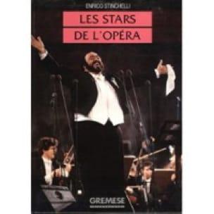 Les stars de l'opéra - Enrico STINCHELLI - Livre - laflutedepan.com