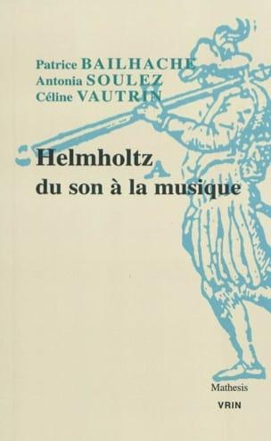 Helmholtz, du son à la musique Patrice BAILHACHE Livre laflutedepan