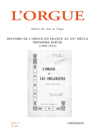 Revue - L'Orgue, n° 301 (2013/I) - Livre - di-arezzo.fr