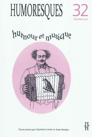 Humoresques, n° 32 : Humour et musique Collectif Livre laflutedepan