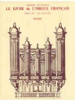 Le Livre de l'orgue français, Tome III Norbert DUFOURCQ laflutedepan
