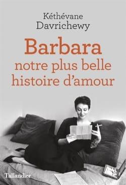 Barbara : notre plus belle histoire d'amour laflutedepan