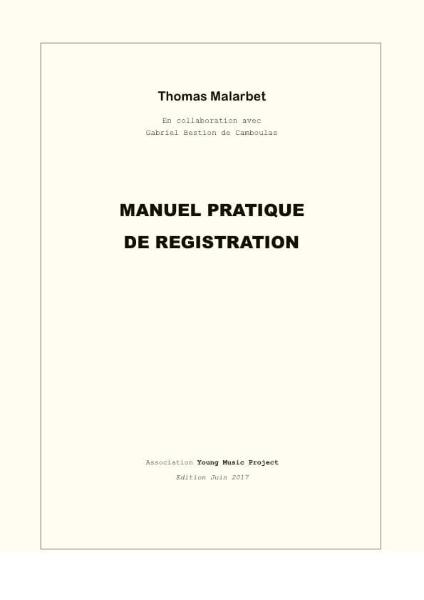 Manuel pratique de registration - Thomas MALARBET - laflutedepan.com