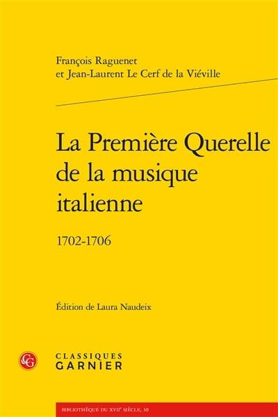 La première querelle de la musique italienne : 1702-1706 - laflutedepan.com