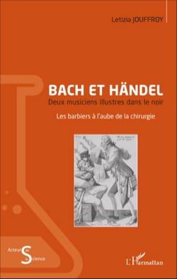 Bach et Händel : deux musiciens illustres dans le noir - laflutedepan.com