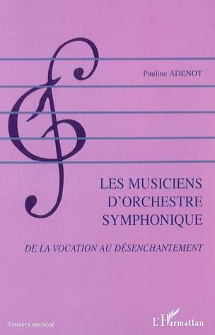 Les musiciens d'orchestre symphonique : de la vocation au désenchantement laflutedepan