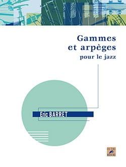 Gammes et arpèges pour le jazz Éric BARRET Livre Jazz - laflutedepan