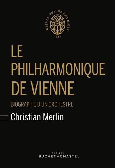 Le Philharmonique de Vienne - Christian MERLIN - laflutedepan.com