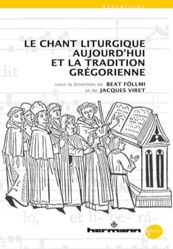 Le chant liturgique aujourd'hui et la tradition grégorienne laflutedepan