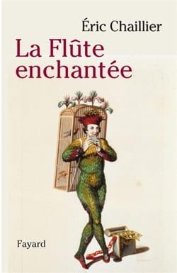 La Flûte Enchantée de Mozart - Eric CHAILLIER - laflutedepan.com