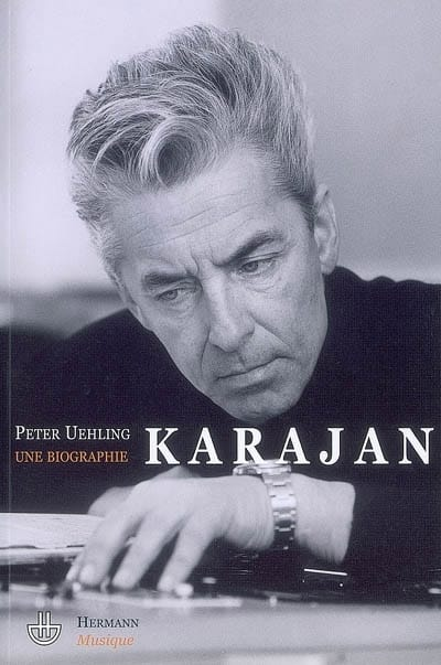 Karajan : une biographie - Peter UEHLING - Livre - laflutedepan.com