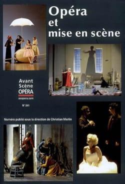 Avant-scène opéra (L'), n° 241 : Opéra et mise en scène laflutedepan
