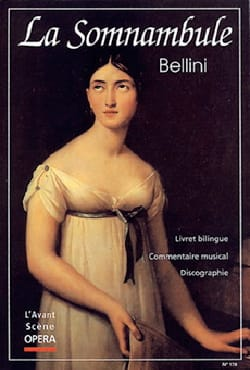 Avant-scène opéra (L'), n° 178 : La somnambule BELLINI laflutedepan