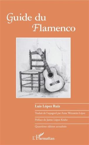 Guide du flamenco LOPEZ RUIZ Luis Livre Les Pays - laflutedepan