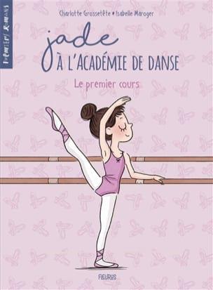 Jade à l'Académie de danse. Volume 1 laflutedepan