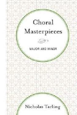 Choral masterpieces, major and minor (livre en anglais) laflutedepan