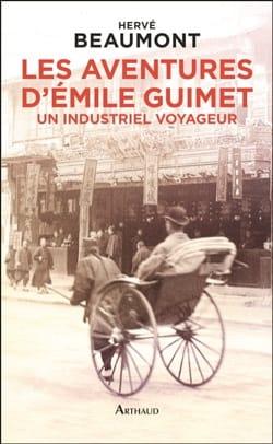 Les aventures d'Emile Guimet (1836-1918) Hervé BEAUMONT laflutedepan
