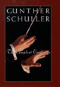 The compleat conductor Gunther SCHULLER Livre laflutedepan