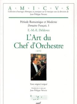 L'Art du Chef d'Orchestre DELDEVEZ Edmée-Marie-Ernest laflutedepan