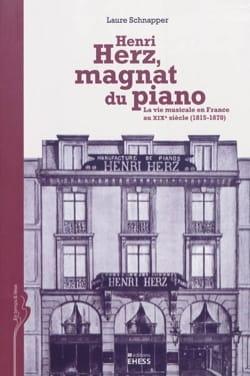 Henri Herz, magnat du piano : la vie musicale en France au XIXe siècle - laflutedepan.com