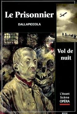 Avant-scène opéra (L'), n° 212 : Le Prisonnier - Vol de nuit laflutedepan