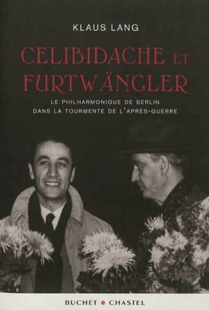 Celibidache et Furtwängler Klaus LANG Livre Les Hommes - laflutedepan