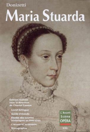 Avant-scène opéra (L'), n° 225 : Maria Stuarda - laflutedepan.com