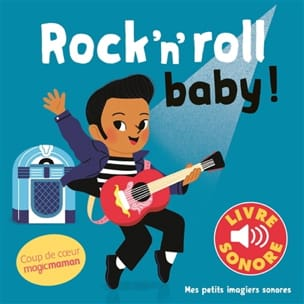 Rock'n'roll baby ! Elsa FOUQUIER Livre laflutedepan
