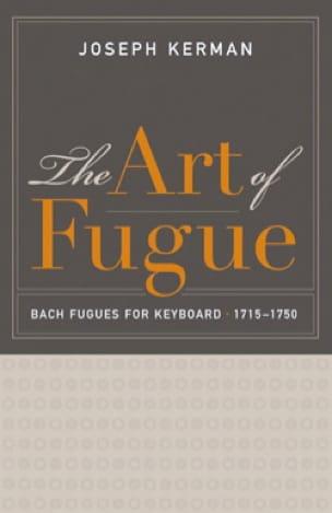 The Art of Fugue : Bach fugues for keyboard 1715-1750 - laflutedepan.com
