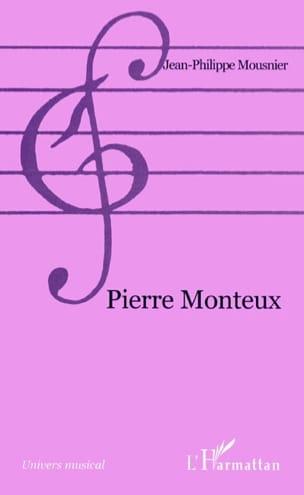 Pierre Monteux - Jean-Philippe MOUSNIER - Livre - laflutedepan.com