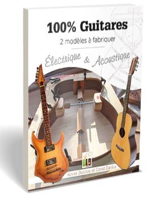 100 % guitares BARATAY Xavier / BARJOU David Livre laflutedepan