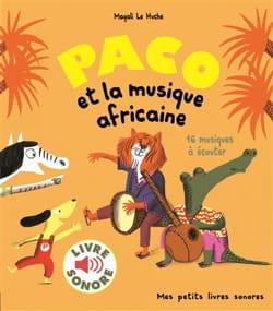 Paco et la musique africaine LE HUCHE Magali Livre laflutedepan
