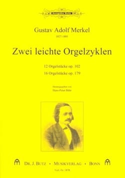 2 Leichte Orgelzyklen Op. 102 et 179 Gustav Merkel laflutedepan
