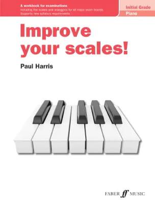 Improve your scales. Initial Grade Paul Harris Partition laflutedepan