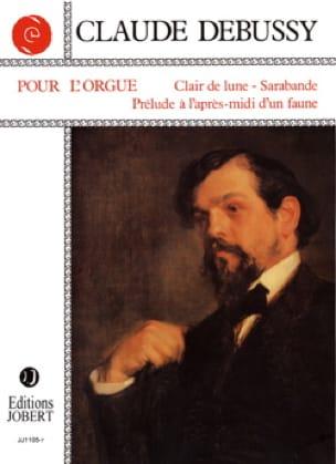 Pour l'orgue - DEBUSSY - Partition - Orgue - laflutedepan.com