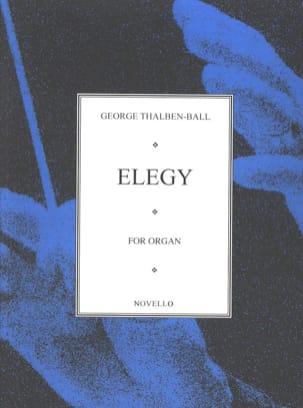 Elegy - Georg Thalben-Ball - Partition - Orgue - laflutedepan.com