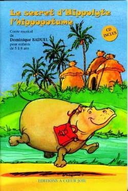 Le Secret d' Hippolyte L'hippopotame Dominique Baduel laflutedepan