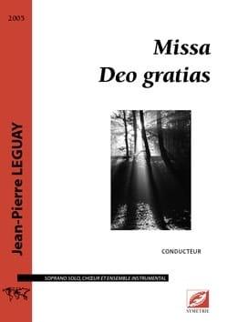 Missa Deo gratias - Jean-Pierre Leguay - Partition - laflutedepan.com