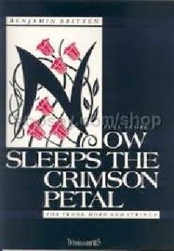 Now Sleeps The Crimson Petal BRITTEN Partition Cor - laflutedepan