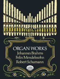 Oeuvres Pour Orgue BRAHMS / MENDELSSOHN / SCHUMANN laflutedepan