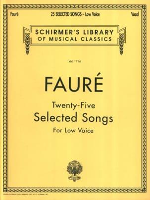 25 Selected songs. Low Voice FAURÉ Partition Mélodies - laflutedepan