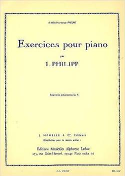 Exercices pour Piano. - Isodore Philipp - Partition - laflutedepan.com