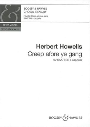 Creep Afore Ye Gang Herbert Howells Partition Chœur - laflutedepan