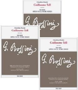 Guillaume Tell. Edition critique ROSSINI Partition laflutedepan