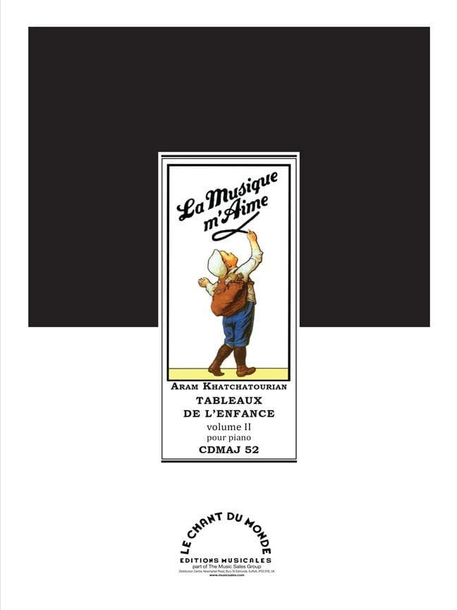 Tableaux de L'enfance Volume 2 - KHATCHATURIAN - laflutedepan.com