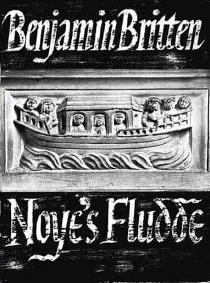 Noye's Fludde Opus 59 BRITTEN Partition Opéras - laflutedepan