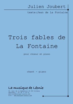 3 fables de La Fontaine Julien Joubert Partition Chœur - laflutedepan