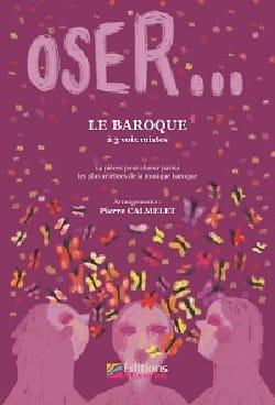 Oser... Le Baroque Partition Chœur - laflutedepan