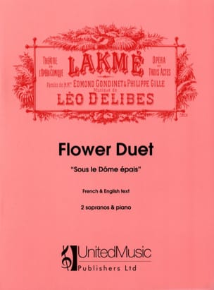 Duo des Fleurs de Lakmé. DELIBES Partition Opéras - laflutedepan